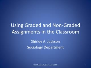Using Graded and Non-Graded Assignments in the Classroom