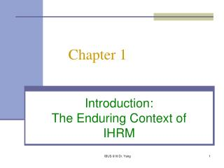 Introduction: The Enduring Context of IHRM