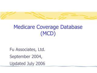 Medicare Coverage Database  MCD