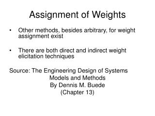 Assignment of Weights