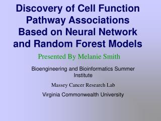 Discovery of Cell Function Pathway Associations Based on Neural Network and Random Forest Models