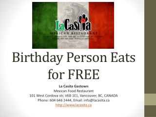 Birthday Person Eats for FREE in downtown Vancouver BC