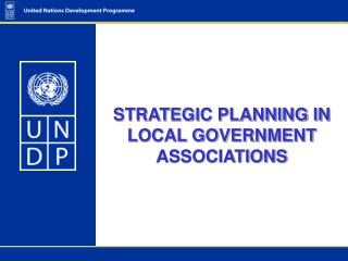 STRATEGIC PLANNING IN LOCAL GOVERNMENT ASSOCIATIONS