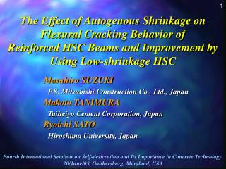 The Effect of Autogenous Shrinkage on Flexural Cracking Behavior of  Reinforced HSC Beams and Improvement by Using Low-s