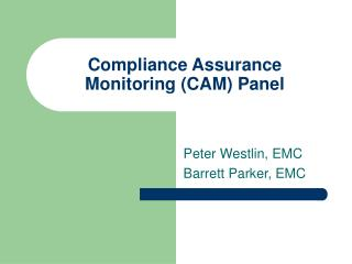 Compliance Assurance Monitoring CAM Panel