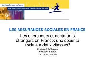 LES ASSURANCES SOCIALES EN FRANCE