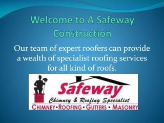 A-Safeway Construction Inc.