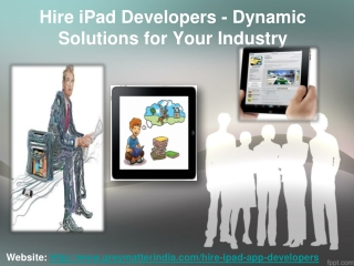 Hire iPad Developers - Dynamic Solutions for Your Industry