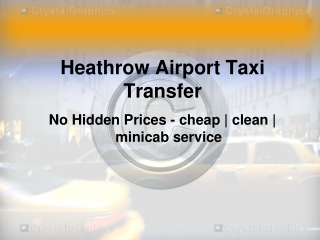 Cheap Heathrow taxis