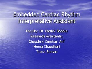 Embedded Cardiac Rhythm Interpretative Assistant