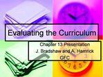 Evaluating the Curriculum