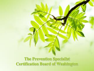 The Prevention Specialist  Certification Board of Washington