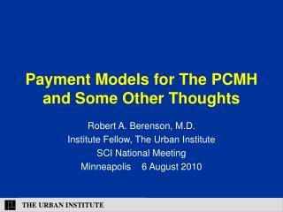 Payment Models for The PCMH and Some Other Thoughts