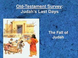 Old-Testament Survey : Judah