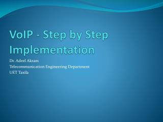 VoIP - Step by Step Implementation