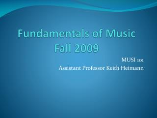 Fundamentals of Music Fall 2009