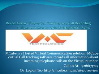 Call Tracking Software records information@9266174747