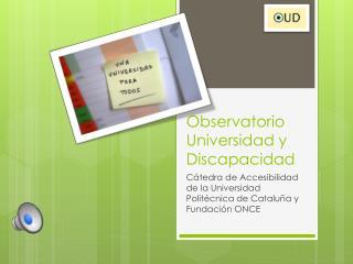 Presentación del Observatorio Universidad y Discapacidad