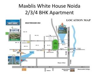 Maxblis  White House  Noida