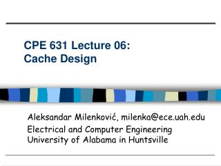 CPE 631 Lecture 06:  Cache Design