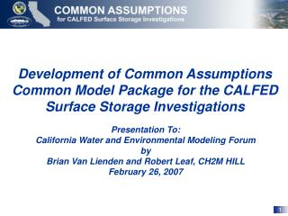 Development of Common Assumptions Common Model Package for the CALFED Surface Storage Investigations