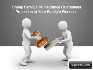 Cheap Family Life Insurance