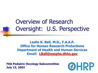 Overview of Research Oversight: U.S. Perspective