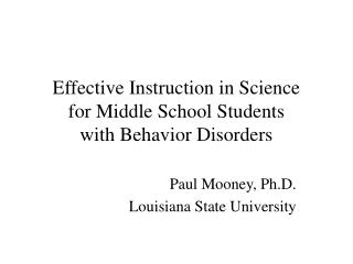 Effective Instruction in Science for Middle School Students with Behavior Disorders
