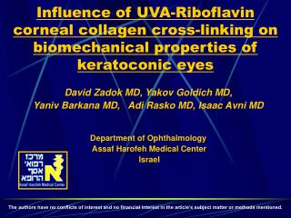 Influence of UVA-Riboflavin corneal collagen cross-linking on biomechanical properties of keratoconic eyes