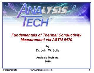Fundamentals of Thermal Conductivity Measurement via ASTM 5470