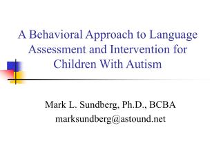 A Behavioral Approach to Language Assessment and Intervention for ...