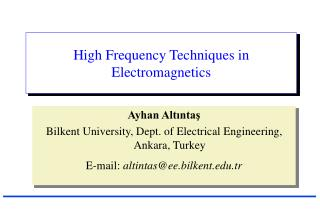 High Frequency Techniques in Electromagnetics