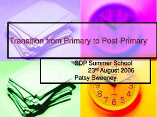 Transition from Primary to Post-Primary