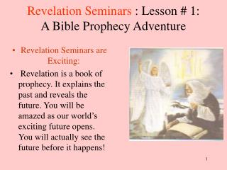Revelation Seminars : Lesson  1: A Bible Prophecy Adventure