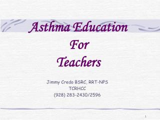 Asthma Education  For  Teachers