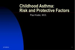 Childhood Asthma: Risk and Protective Factors