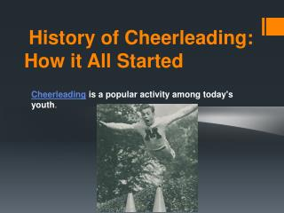 Cheerleading History : How it All Started