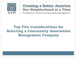 Top Five Considerations for Selecting a Community Associatio