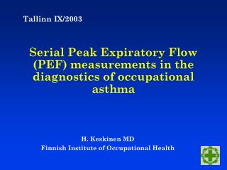 Serial Peak Expiratory Flow PEF measurements in the diagnostics of occupational asthma