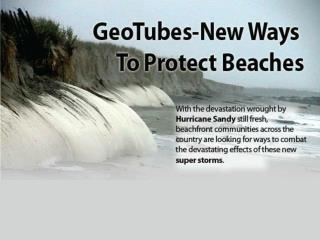An Infographic About Geotubes to protect Beaches