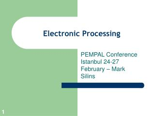 Electronic Processing