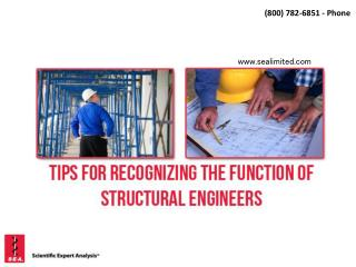 Tips For Recognizing The Function of Structural Engineers