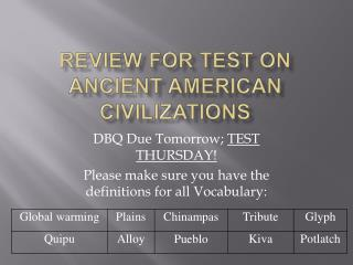 Review for Test on  Ancient American Civilizations