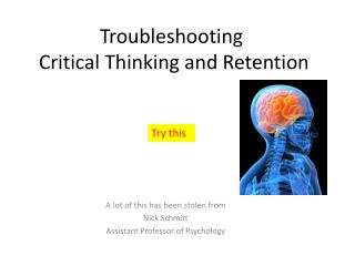 Troubleshooting   Critical Thinking and Retention