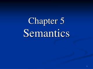 Chapter Five Semantics