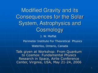 Modified Gravity and its Consequences for the Solar System, Astrophysics and Cosmology