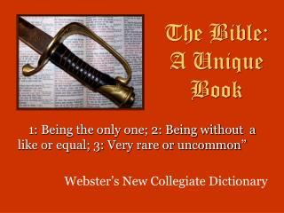 The Bible: A Unique Book