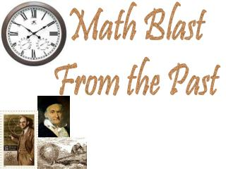 Carl Friedrich Gauss Blast From The Past - POWERPOINT ...