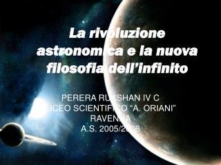 La rivoluzione astronomica e la nuova filosofia dell infinito