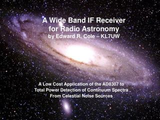 A Wide Band IF Receiver for Radio Astronomy by Edward R. Cole ...